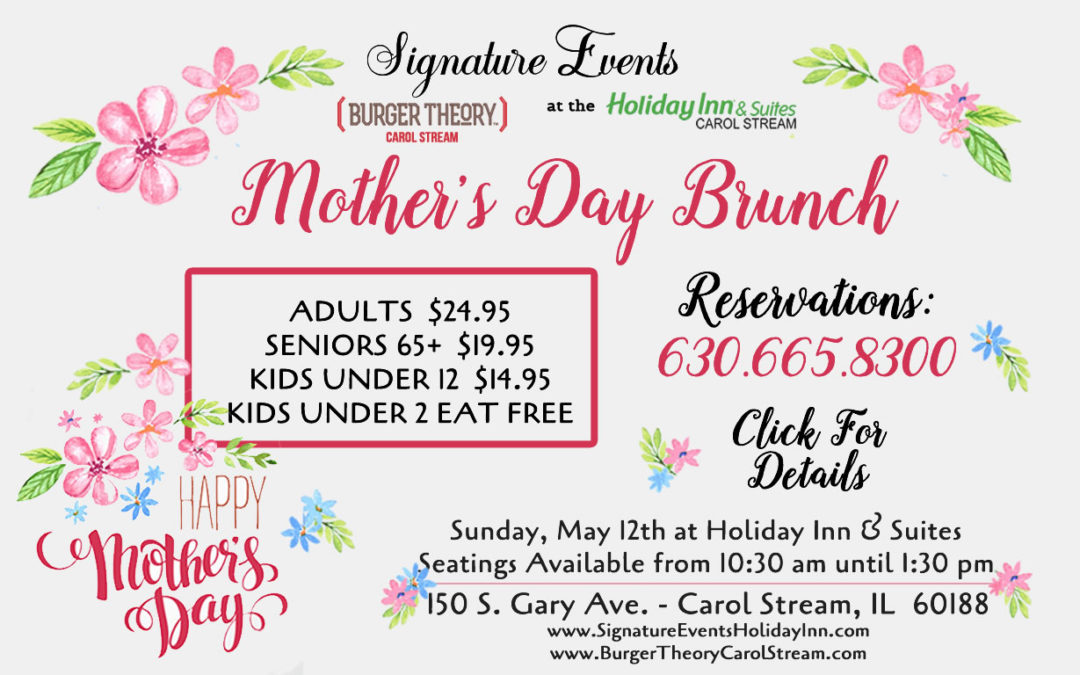 Mother S Day Brunch At Burger Theory And Signature Events At